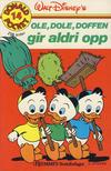 Cover for Donald Pocket (Hjemmet / Egmont, 1968 series) #14 - Ole, Dole, Doffen gir aldri opp [3. opplag]