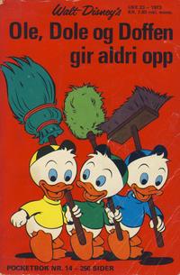 Cover Thumbnail for Donald Pocket (Hjemmet / Egmont, 1968 series) #14 - Ole, Dole og Doffen gir aldri opp [1. opplag]