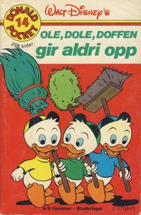 Cover Thumbnail for Donald Pocket (Hjemmet / Egmont, 1968 series) #14 - Ole, Dole, Doffen gir aldri opp [2. opplag Reutsendelse 269 99]