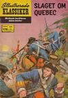 Cover for Illustrerade klassiker (Williams Förlags AB, 1965 series) #178 - Slaget om Quebec