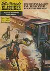 Cover for Illustrerade klassiker (Williams Förlags AB, 1965 series) #179 - Överfallet på Denver-ekspressen