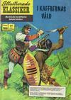 Cover for Illustrerade klassiker (Williams Förlags AB, 1965 series) #188 - I kaffrernas våld