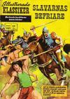 Cover for Illustrerade klassiker (Williams Förlags AB, 1965 series) #191 - Slavarnas befriare