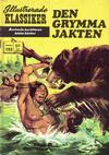 Cover for Illustrerade klassiker (Williams Förlags AB, 1965 series) #193 - Den grymma jakten