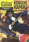 Cover for Illustrerade klassiker (Williams Förlags AB, 1965 series) #197 - Kungens kapare