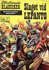 Cover for Illustrerade klassiker (Williams Förlags AB, 1965 series) #198 - Slaget vid Lepanto
