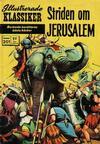 Cover for Illustrerade klassiker (Williams Förlags AB, 1965 series) #201 - Striden om Jerusalem