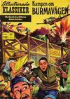 Cover for Illustrerade klassiker (Williams Förlags AB, 1965 series) #202 - Kampen om Burmavägen