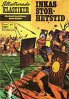 Cover for Illustrerade klassiker (Williams Förlags AB, 1965 series) #207 - Inkas storhetstid