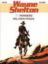Cover for Wayne Shelton (Dargaud Benelux, 2001 series) #11 - Honderd miljoen pesos