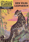Cover for Illustrerade klassiker (Illustrerade klassiker, 1956 series) #29 [HBN 32] (1:a upplagan) - Den vilda leoparden
