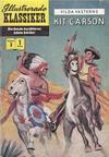 Cover for Illustrerade klassiker (Illustrerade klassiker, 1956 series) #3 [HBN 16] (1:a upplagan) - Kit Carson