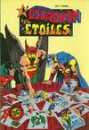 Cover for L'Escadron des Etoiles (Arédit-Artima, 1982 series) #1