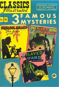 Cover for Classics Illustrated (Gilberton, 1947 series) #21 [HRN 62] - 3 Famous Mysteries