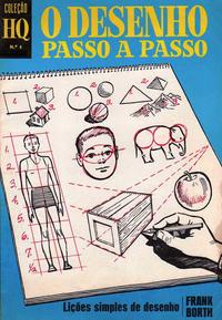 Cover Thumbnail for Coleção HQ (Editora Brasil-América [EBAL], 1969 series) #4 - O Desenho Passo a Passo