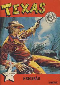 Cover Thumbnail for Texas (Serieforlaget / Se-Bladene / Stabenfeldt, 1953 series) #3/1971