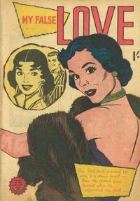 Cover Thumbnail for My False Love (Horwitz, 1950 ? series)