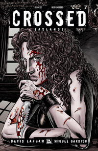 Cover Thumbnail for Crossed Badlands (Avatar Press, 2012 series) #22 [Red Crossed Variant Cover by Raulo Caceres]