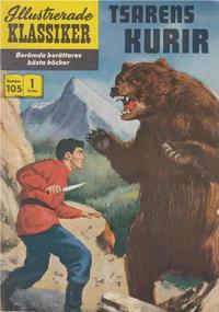 Cover Thumbnail for Illustrerade klassiker (Illustrerade klassiker, 1956 series) #105 - Tsarens kurir