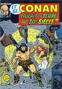 Cover Thumbnail for Et si... (Arédit-Artima, 1983 series) #[4] - Et si...Conan foulait la Terre au 20e siècle ?