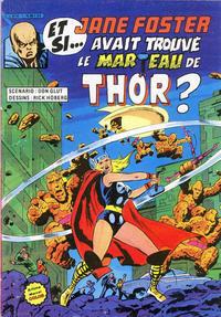 Cover Thumbnail for Et si... (Arédit-Artima, 1983 series) #[3] - Et si...Jane Foster avait trouvé le marteau de Thor ?