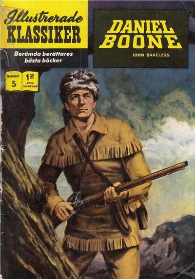 Cover for Illustrerade klassiker (Williams Förlags AB, 1965 series) #5 [HBN 165] (4:e upplagan) - Daniel Boone