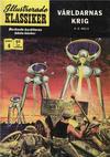 Cover for Illustrerade klassiker (Williams Förlags AB, 1965 series) #6 [HBN 165] (5:e upplagan) - Världarnas krig