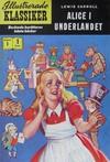 Cover for Illustrerade klassiker (Illustrerade klassiker, 1956 series) #1 - Alice i Underlandet [HBN 16]