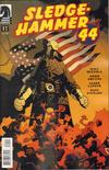 Cover for Sledgehammer 44 (Dark Horse, 2013 series) #1