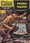 Cover for Illustrerade klassiker (Williams Förlags AB, 1965 series) #32 [HBN 165] (3:e upplagan) - Prärievagnen