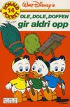 Cover for Donald Pocket (Hjemmet / Egmont, 1968 series) #14 - Ole, Dole, Doffen gir aldri opp [4. opplag Reutsendelse 330 34]