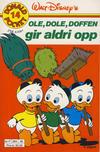 Cover for Donald Pocket (Hjemmet / Egmont, 1968 series) #14 - Ole, Dole, Doffen gir aldri opp [4. opplag]