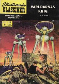 Cover Thumbnail for Illustrerade klassiker (Williams Förlags AB, 1965 series) #6 [HBN 165] (5:e upplagan) - Världarnas krig