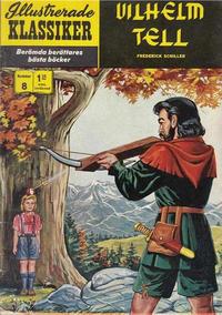Cover Thumbnail for Illustrerade klassiker (Williams Förlags AB, 1965 series) #8 [HBN 165] (5:e upplagan) - Vilhelm Tell