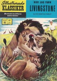 Cover Thumbnail for Illustrerade klassiker (Williams Förlags AB, 1965 series) #10 [HBN 165] (4:e upplagan) - Hur jag fann Livingstone