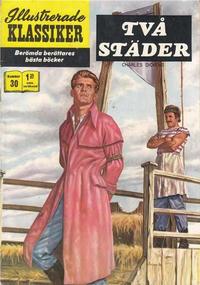 Cover Thumbnail for Illustrerade klassiker (Williams Förlags AB, 1965 series) #30 [HBN 165] (2:a upplagan) - Två städer