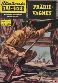 Cover Thumbnail for Illustrerade klassiker (Williams Förlags AB, 1965 series) #32 [HBN 165] (3:e upplagan) - Prärievagnen