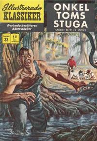 Cover Thumbnail for Illustrerade klassiker (Williams Förlags AB, 1965 series) #33 [HBN 165] (4:e upplagan) - Onkel Toms stuga