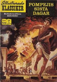 Cover Thumbnail for Illustrerade klassiker (Illustrerade klassiker, 1956 series) #132 - Pompejis sista dagar
