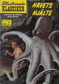 Cover Thumbnail for Illustrerade klassiker (Illustrerade klassiker, 1956 series) #130 - Havets hjälte