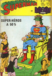 Cover Thumbnail for Superman et Batman et Robin (Sage - Sagédition, 1969 series) #27