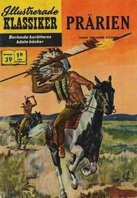 Cover Thumbnail for Illustrerade klassiker (Williams Förlags AB, 1965 series) #39 - Prärien [HBN 199, 4:e upplagan]