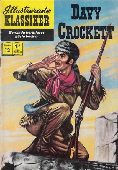 Cover for Illustrerade klassiker (Williams Förlags AB, 1965 series) #12 [HBN 165] (4:e upplagan) - Davy Crockett