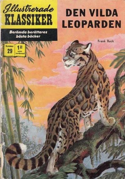 Cover for Illustrerade klassiker (Williams Förlags AB, 1965 series) #29 [HBN 165] (4:e upplagan) - Den vilda leoparden