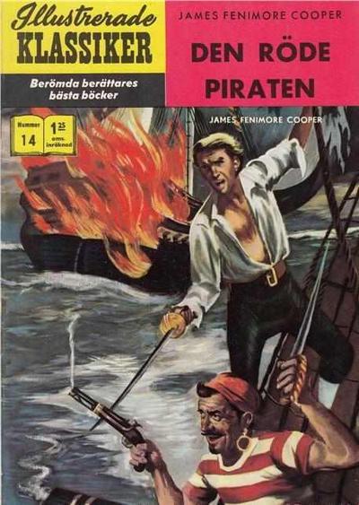 Cover for Illustrerade klassiker (Williams Förlags AB, 1965 series) #14 [HBN 165] (3:e upplagan) - Den röde piraten