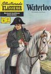 Cover for Illustrerade klassiker (Williams Förlags AB, 1965 series) #35 - Waterloo [[HBN 165] (3:e upplagan)]
