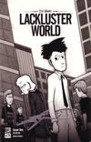 Cover for Lackluster World (Generation Eric Publishing LLC, 2004 series) #2