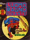 Cover for L'Uomo Ragno Gigante (Editoriale Corno, 1976 series) #9