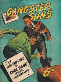 Cover Thumbnail for Gangster Guns (Cane Publications, 1946 ? series)