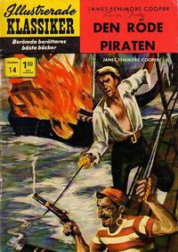 Cover Thumbnail for Illustrerade klassiker (Williams Förlags AB, 1965 series) #14 [HBN 165] (5:e upplagan) - Den röde piraten
